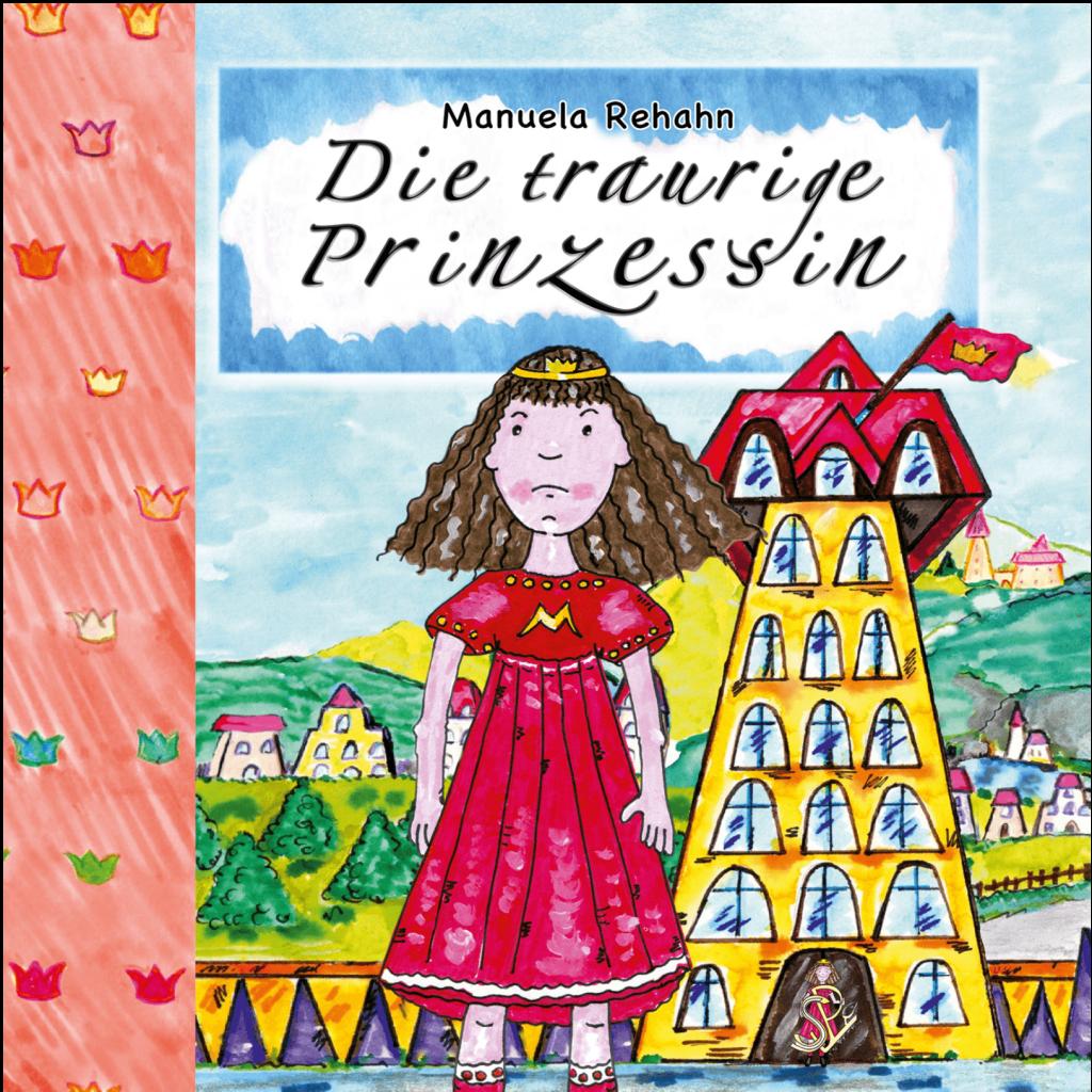 Die traurige Prinzessin – das Kinderbuch als Hartcover